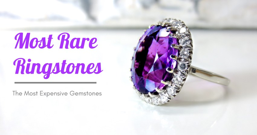 Most Rare and Expensive Ring Stones