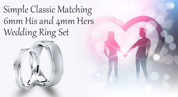Simple Classic Matching 6mm His and 4mm Hers Wedding Ring Set