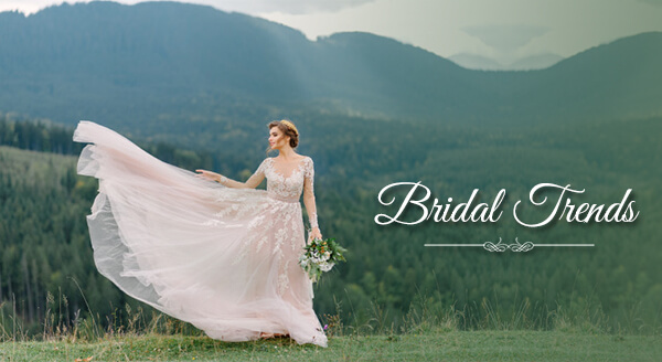 All You Need To Know The Bridal Trends of Summer 2021