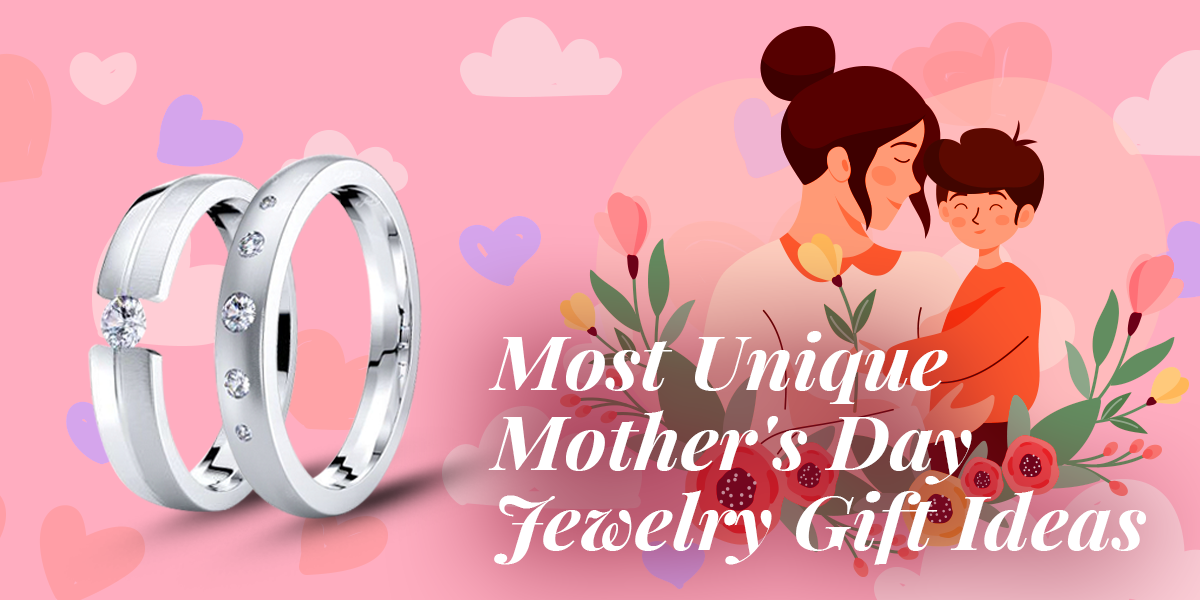 Amazing Jewelry Gift Ideas for Mother's Day